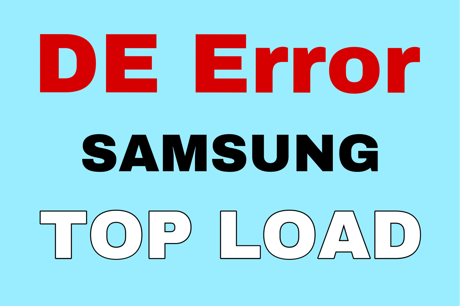 DE Error Samsung Top Load Washing Machine